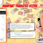 Potensi Bisnis Transfer Score